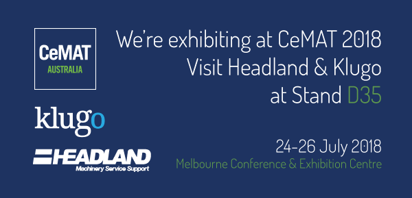 Visit Headland Machinery at CeMAT 2018