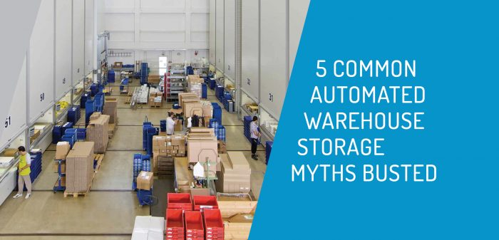 5 Common Warehouse Storage Myths - Busted