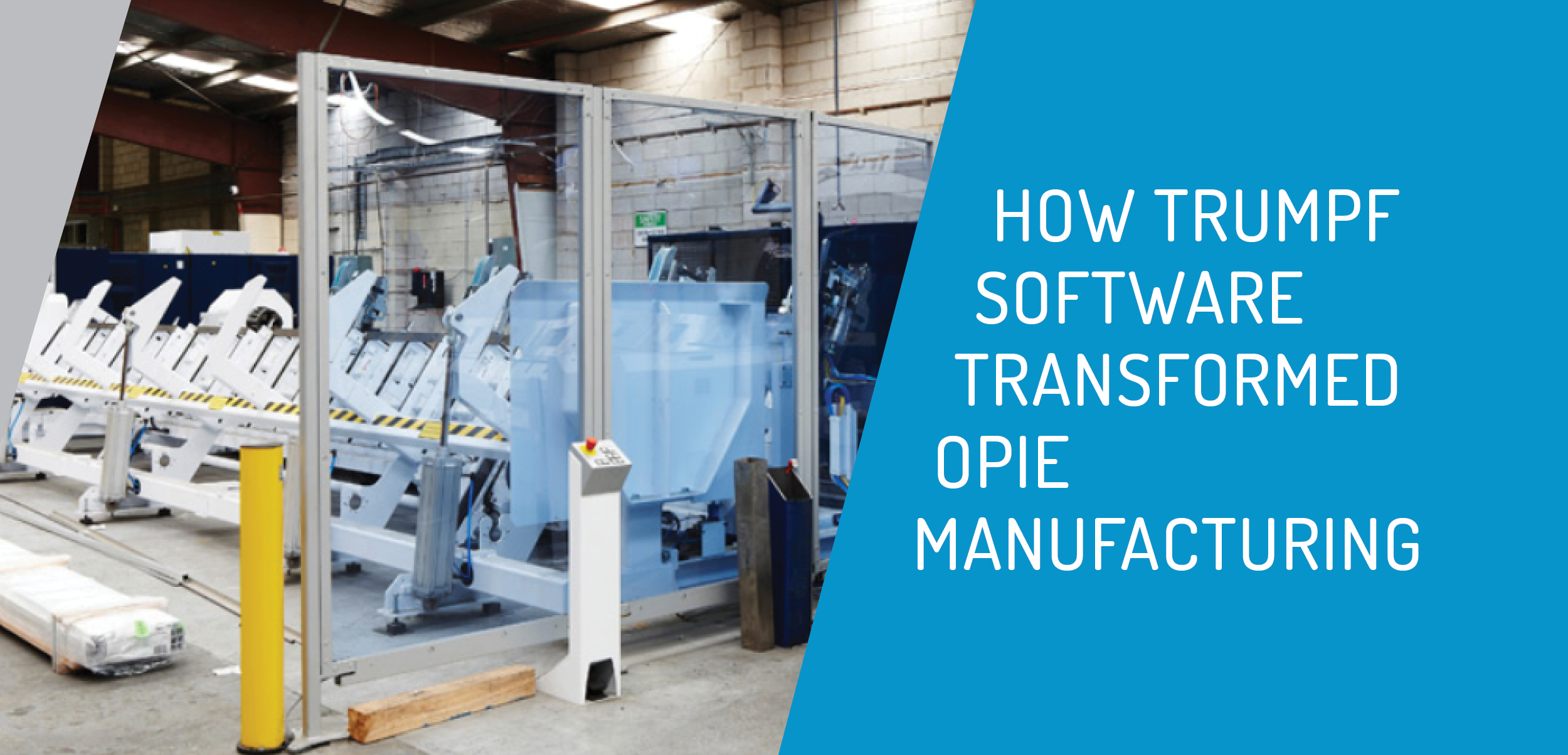 Opie Group and TRUMPF Software