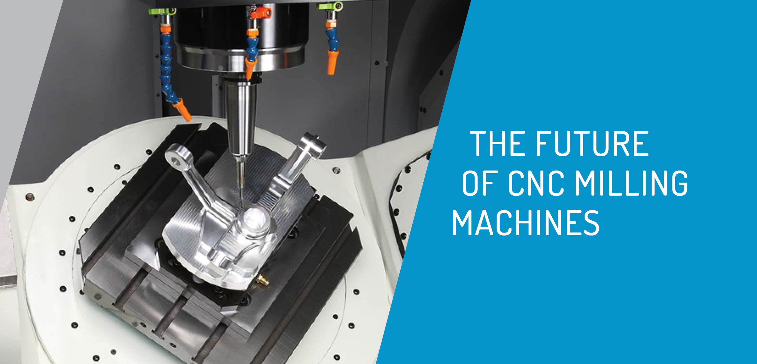 The Future of CNC Milling Machines