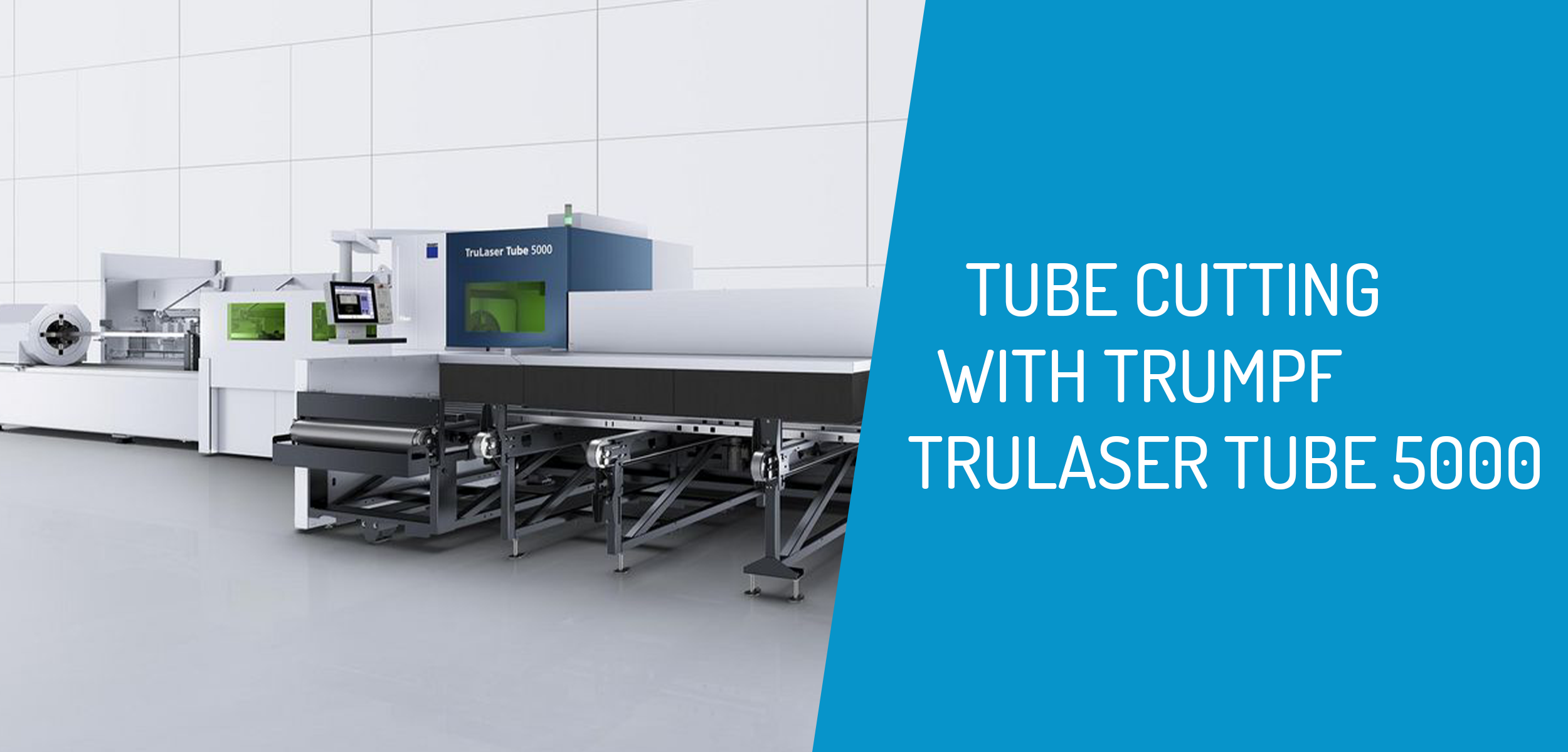 Tube Cutting with TRUMPF TruLaser Tube 5000
