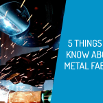 5 things metal fabrication