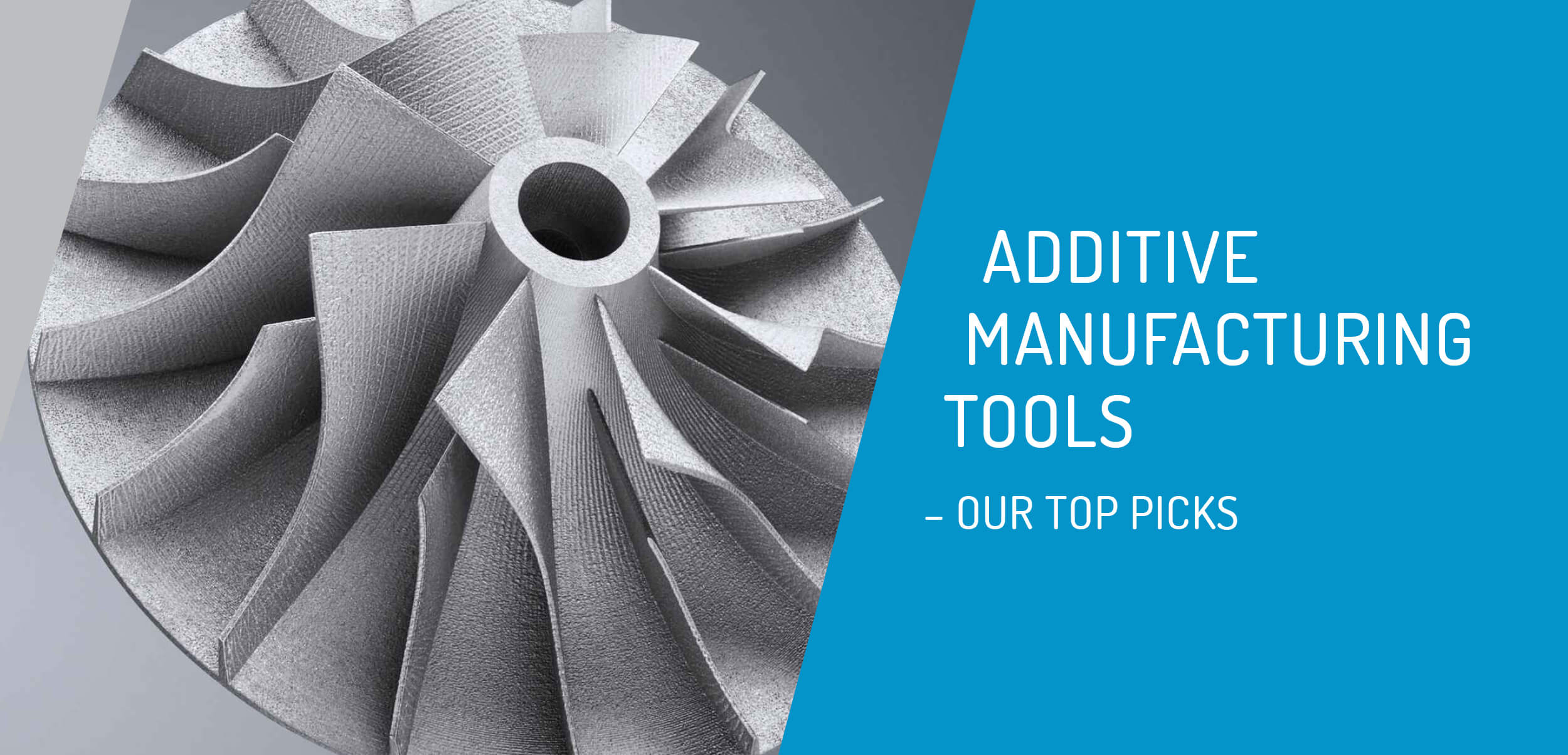 Additive manufacturing tools