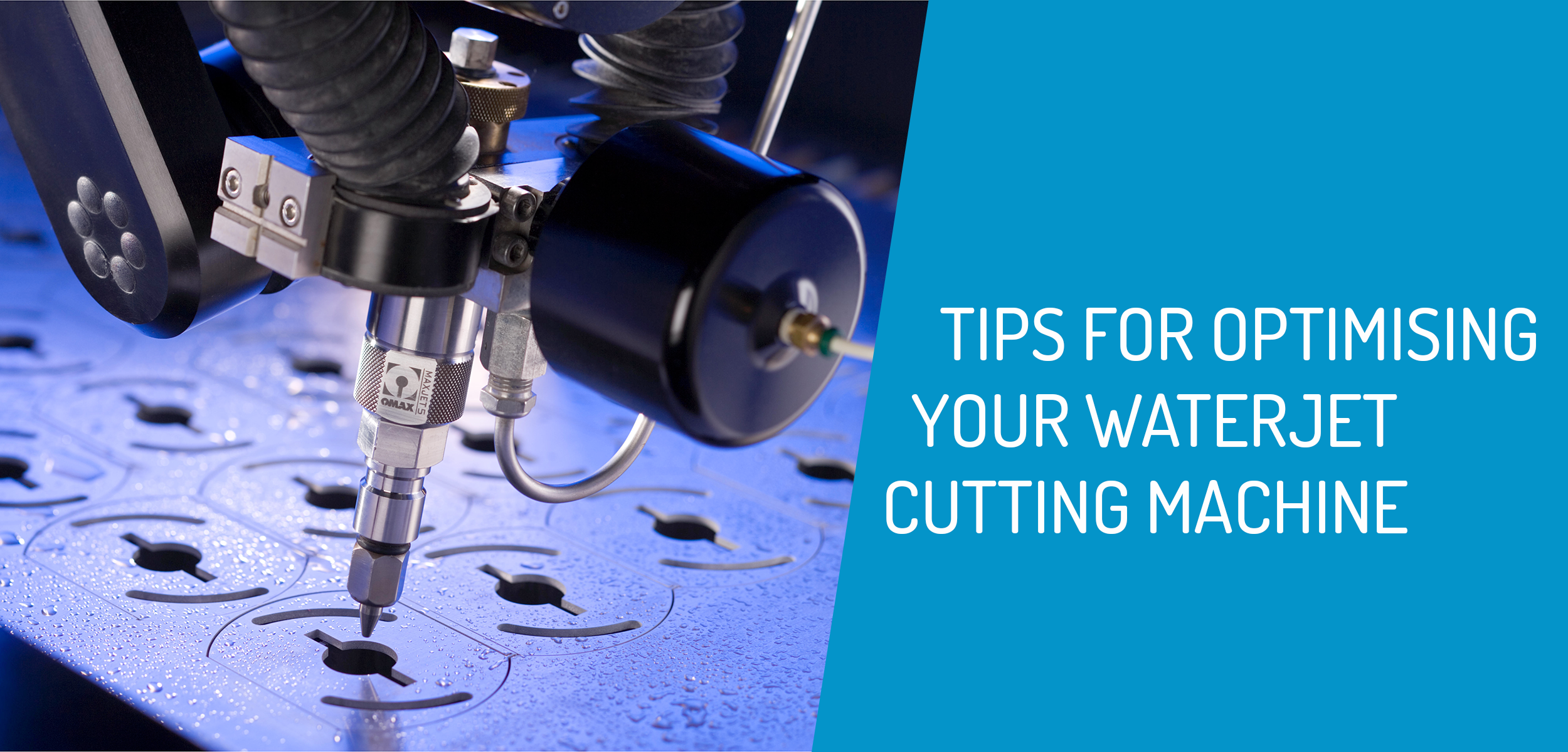 Optimising your Waterjet Machine