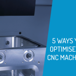 5 Ways Optimise CNC Machine