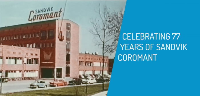 Celebrating 77 Years of Sandvik Coromant