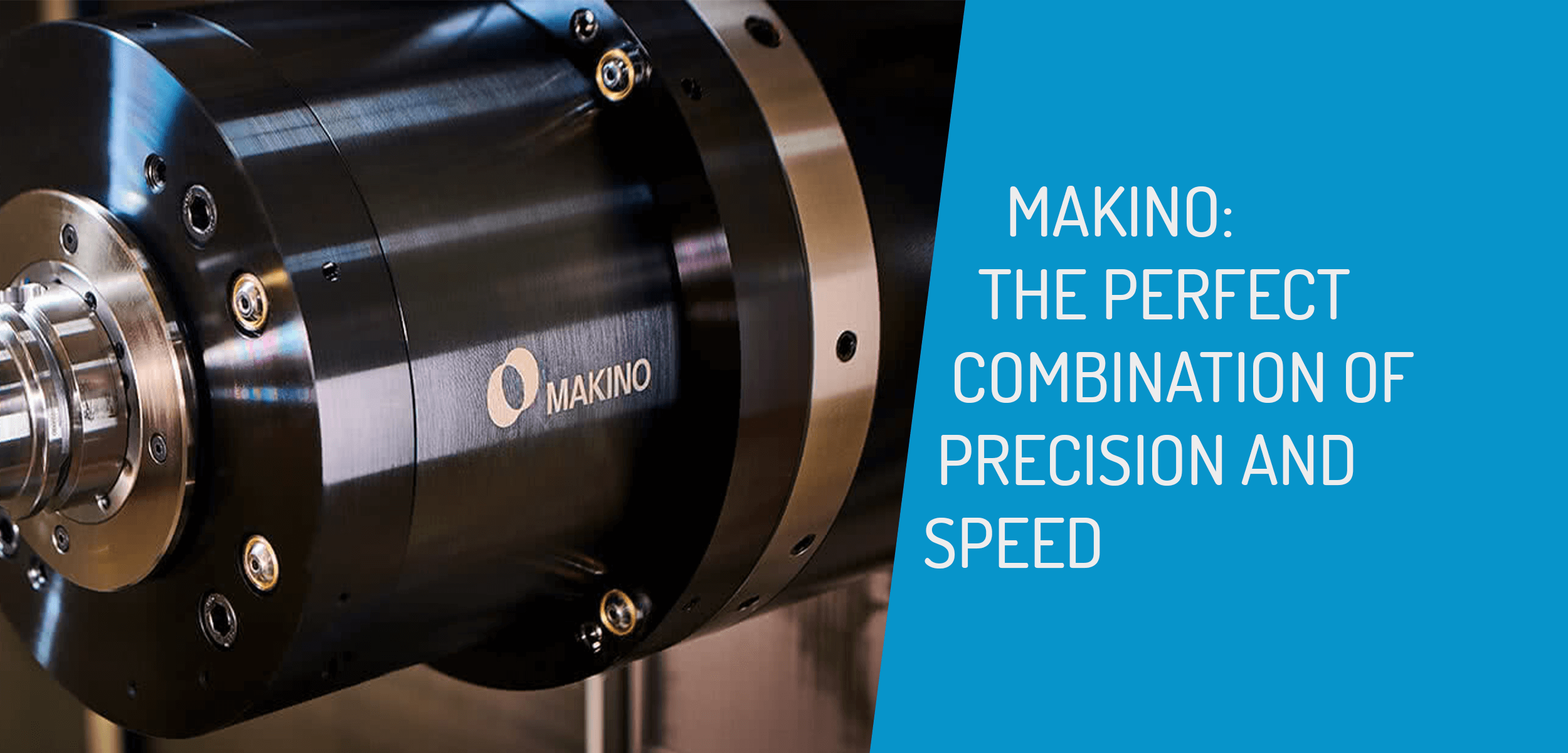 Makino Precision and Speed