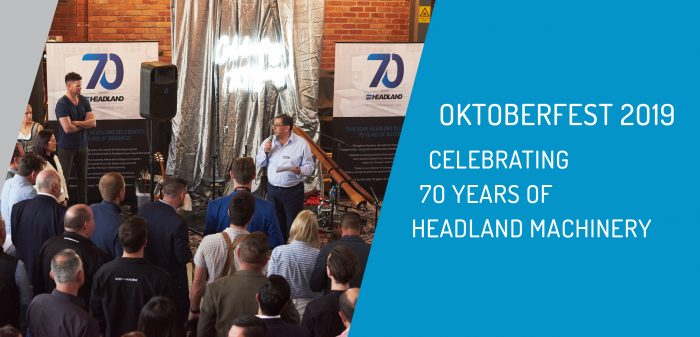 Oktoberfest 2019: Celebrating 70 Years of Headland Machinery
