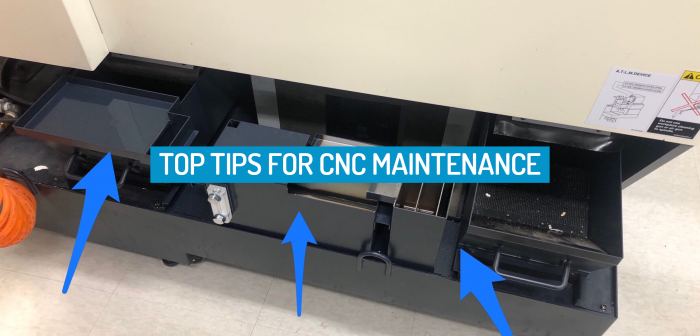 Top Tips for CNC Maintenance