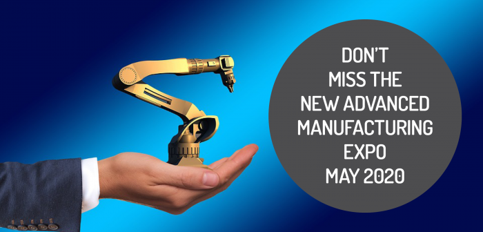 Don't Miss the New Advanced Manufacturing Expo