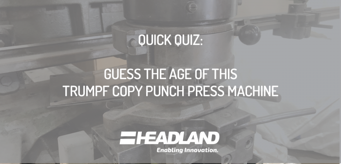 QUIZ: Guess the Age of This Copy Punch Press
