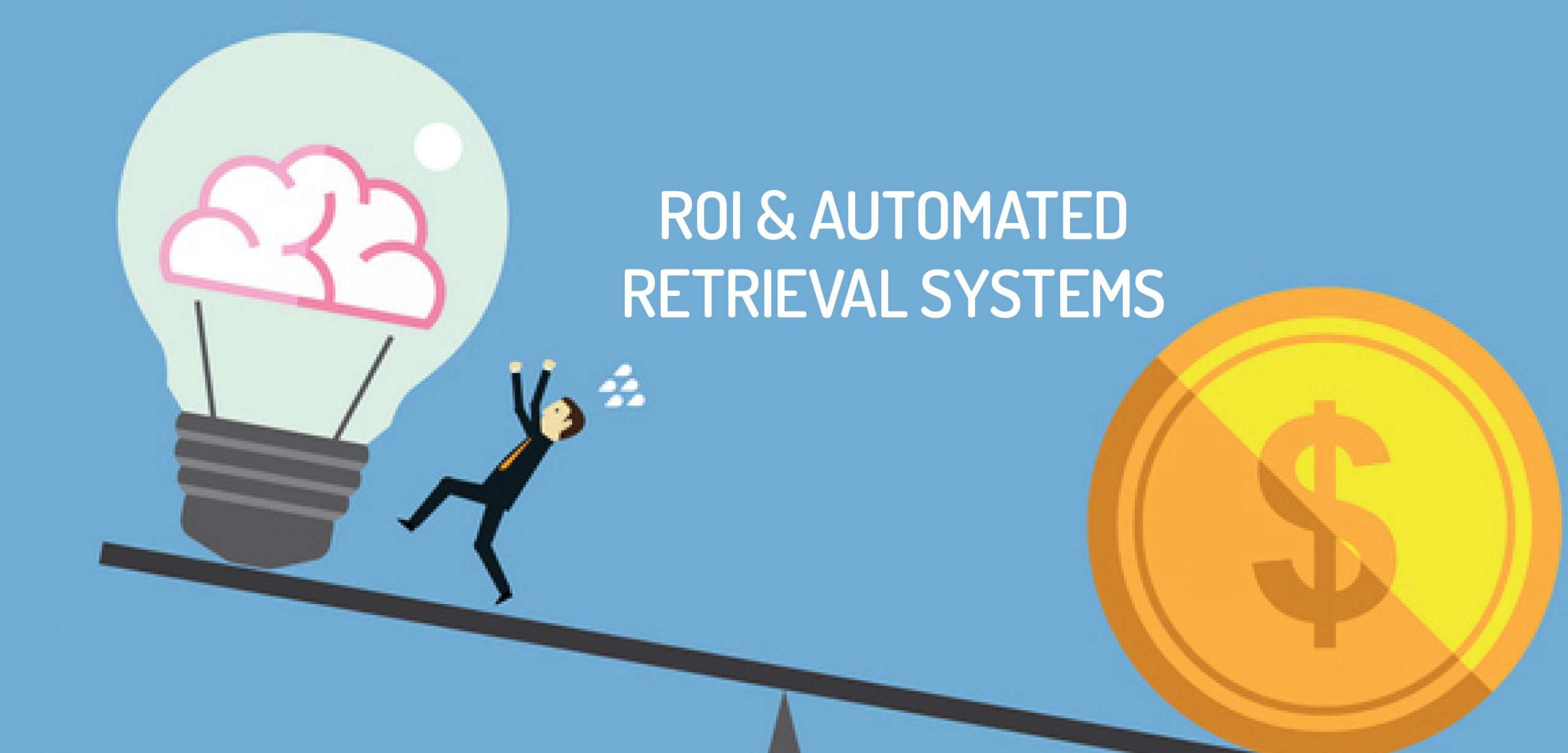 ROI Automated Retrieval Systems