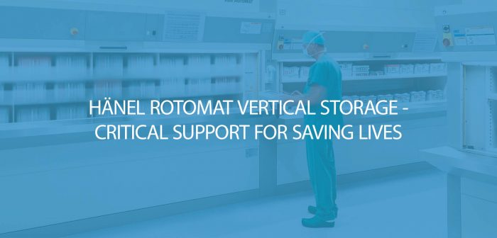 Hänel Rotomat Vertical Storage - Critical Support for Saving Lives